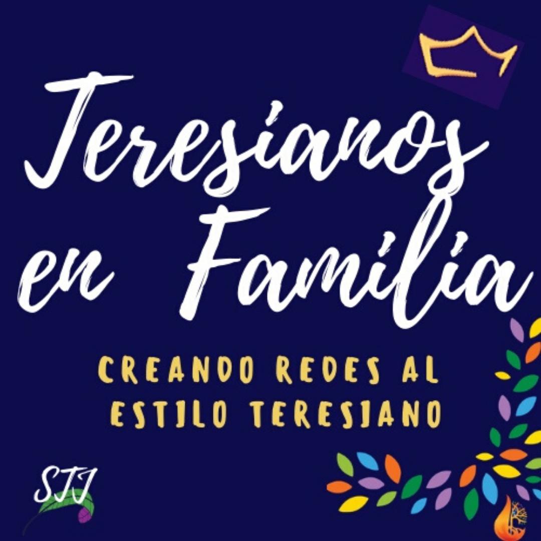 Teresianos en Familia